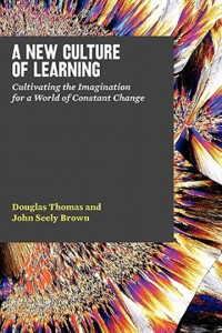 A New Culture of Learning