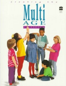 Creating the Multi-Age Classroom