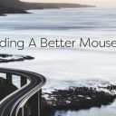 Building a Better Mousetrap