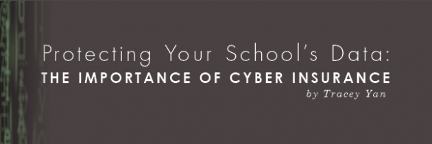 Protecting Your School's Data: the Importance of Cyber Insurance
