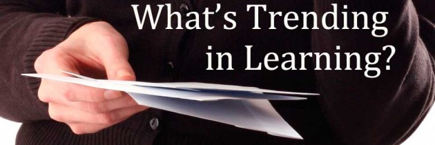 What's Trending in Learning?