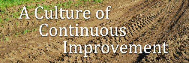 A Culture of Continuous Improvement