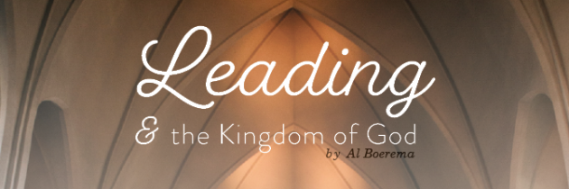 Leading & the Kingdom of God